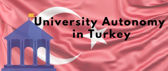 University Autonomy in Turkey - 2021 x website